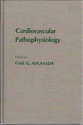 9780195037036: Cardiovascular Pathophysiology