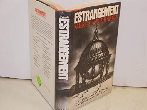 9780195037074: Estrangement: America and the World