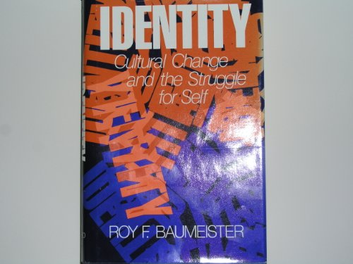 9780195037159: Identity: Cultural Change and the Struggle for Self