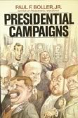 9780195037227: Presidential Campaigns