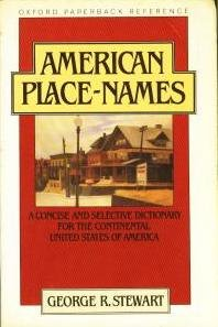 9780195037258: American Place-Names: A Concise and Selective Dictionary for the Continental United States of America (Oxford Quick Reference)