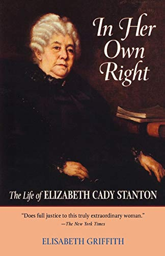 9780195037296: In Her Own Right: The Life of Elizabeth Cady Stanton