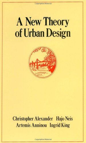 9780195037531: A New Theory of Urban Design (Center for Environmental Structure Series)