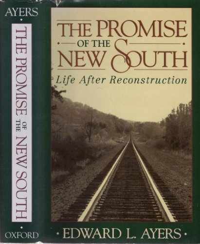 9780195037562: The Promise of the New South: Life After Reconstruction