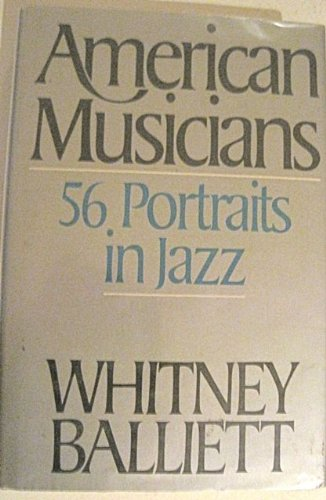 9780195037586: American Musicians: Fifty-six Portraits in Jazz