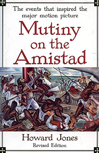 9780195038286: Mutiny on the Amistad: The Saga of a Slave Revolt and its Impact on American Abolition, Law, and Diplomacy