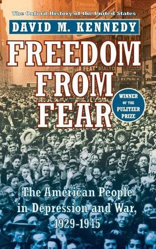 9780195038347: Freedom from Fear: The American People in Depression and War, 1929-1945 (Oxford History of the United States)