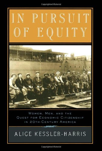 9780195038354: In Pursuit of Equity: Women, Men, and the Quest for Economic Citizenship in Twentieth-Century America
