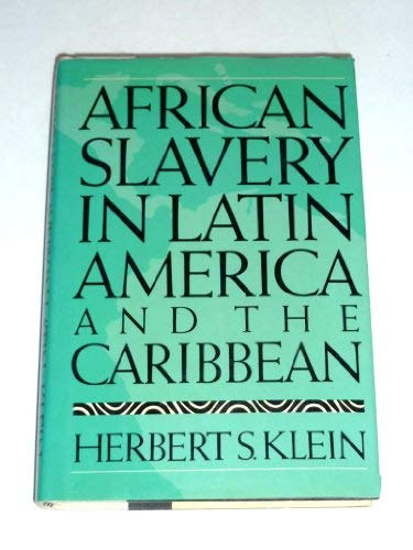 9780195038378: African Slavery in Latin America and the Caribbean