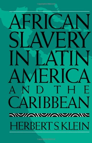 9780195038385: African Slavery in Latin America and the Caribbean