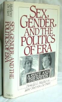 9780195038583: Sex, Gender, and the Politics of ERA: A State and the Nation