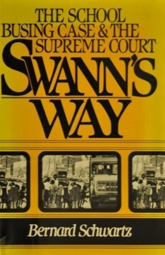 9780195038880: Swann's Way: The School Busing Case and the Supreme Court