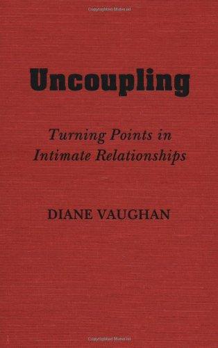 9780195039108: Uncoupling: Understanding How Intimate Relationships End.