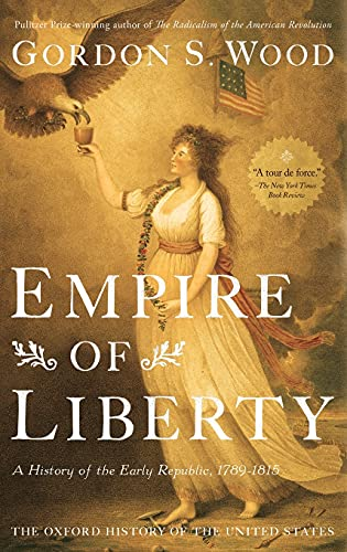 9780195039146: Empire of Liberty: A History of the Early Republic, 1789-1815 (Oxford History of the United States)