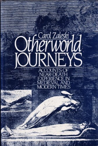 9780195039153: Otherworld Journeys: Accounts of Near-Death Experience in Medieval and Modern Times