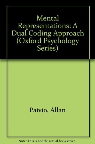 9780195039368: Mental Representations: A Dual Coding Approach (Oxford Psychology Series)