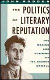 9780195039542: The Politics of Literary Reputation: Making and Claiming of