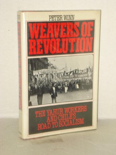 weavers of revolution Weavers of revolution by peter winn term papers, essays and research papers available.