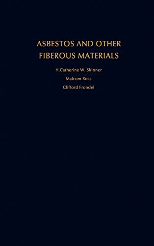 9780195039672: Asbestos and Other Fibrous Materials: Mineralogy, Crystal Chemistry, and Health Effects
