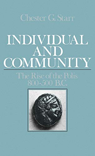9780195039719: Individual and Community: The Rise of the Polis, 800-500 B.C.