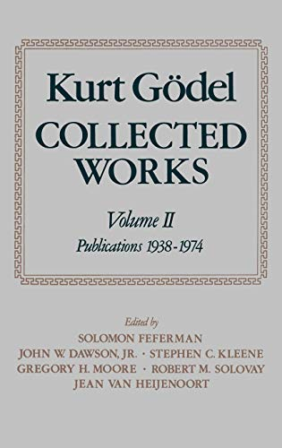 9780195039726: Collected Works: Volume II: Publications 1938-1974 (Godel, Kurt//Collected Works)