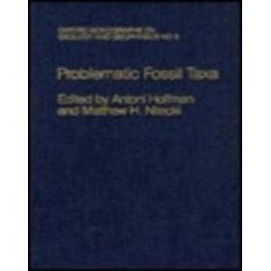 9780195039924: Problematic Fossil Taxa (Oxford Monographs on Geology and Geophysics)