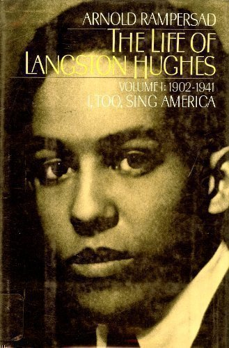 9780195040111: The Life of Langston Hughes: Volume I: 1902-1941: I, Too, Sing America