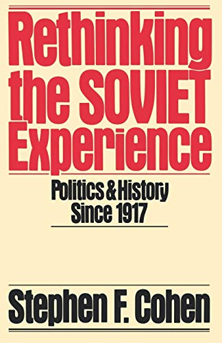 9780195040166: Rethinking the Soviet Experience: Politics and History Since 1917 (Galaxy Books)