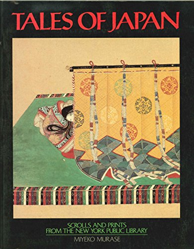 9780195040210: Tales of Japan: Scrolls and Prints from the New York Public Library