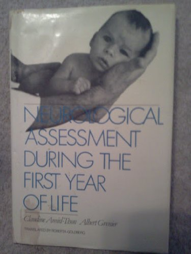 9780195040296: Neurological Assessment During the First Year of Life