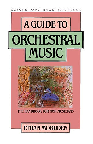 9780195040418: A Guide to Orchestral Music: The Handbook for Non-Musicians (Oxford Quick Reference)