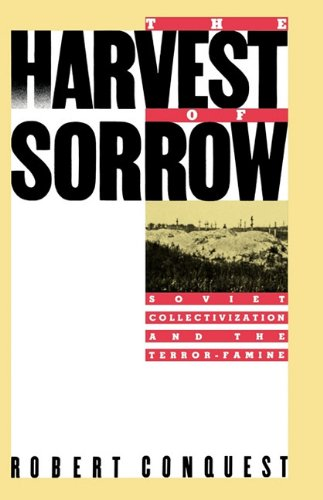 9780195040548: The Harvest of Sorrow: Soviet Collectivization and the Terror-Famine