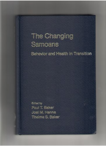 9780195040937: The Changing Samoans: Behavior and Health in Transition (Research Monographs on Human Population Biology)