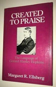 9780195040982: Created to Praise: The Language of Gerard Manley Hopkins