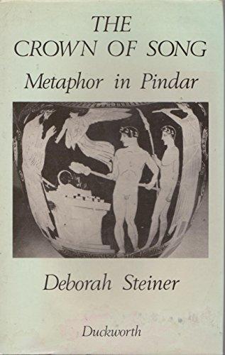 9780195041286: Crown of Song: Metaphor in Pindar