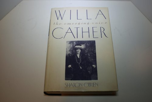 9780195041323: Willa Cather: The Emerging Voice