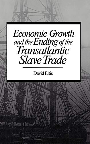 9780195041354: Economic Growth & End of Transatlantic Slave Trade