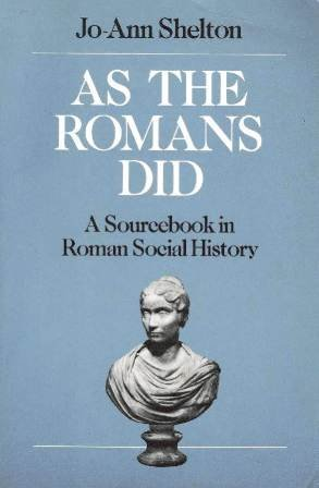 9780195041774: As the Romans Did: A Source Book in Roman Social History