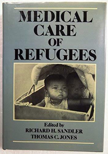 9780195041811: Medical Care of Refugees