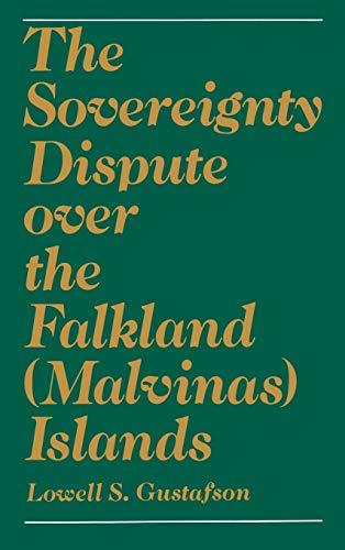 9780195041842: The Sovereignty Dispute Over the Falkland (Malvinas) Islands