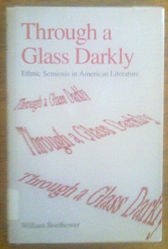 9780195041941: Through a Glass Darkly: Ethnic Semiosis in American Literature