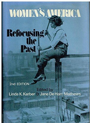 9780195042023: Women's America: Refocusing the past