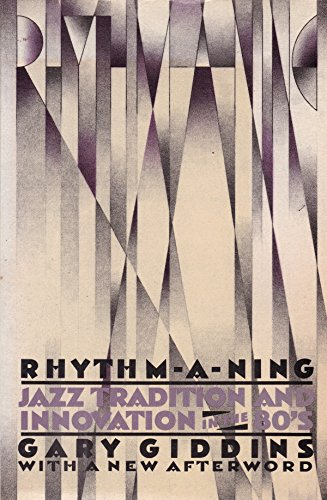 RHYTHM - A - NING - Jazz tradition and innovation in the '80s: GIDDINS, GARY