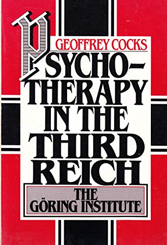 9780195042276: Psychotherapy in the Third Reich: The Göring Institute
