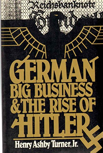 9780195042351: German Big Business and the Rise of Hitler