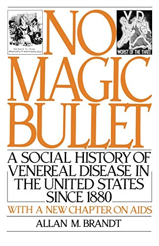 9780195042375: No Magic Bullet: A Social History of Venereal Disease in the United States Since 1880