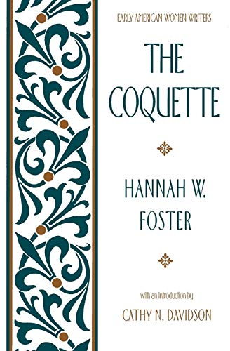 9780195042399: The Coquette (Early American Women Writers)