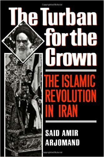 9780195042573: The Turban for the Crown: The Islamic Revolution in Iran (Studies in Middle Eastern History)