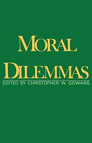 9780195042719: Moral Dilemmas