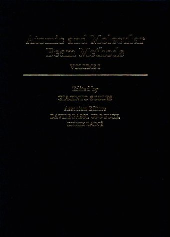 9780195042801: Atomic and Molecular Beam Methods: Volume 1